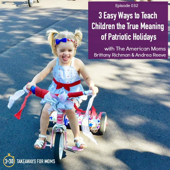 3 Easy Ways to Teach Children the True Meaning of Patriotic Holidays :: The American Moms