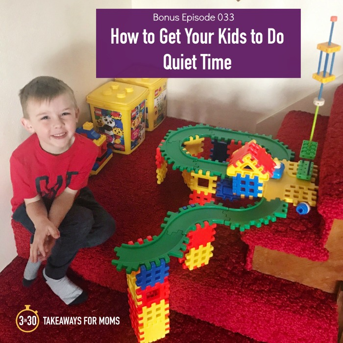 Giving Our Kids Play Space They Need >> How To Get Your Kids To Do Daily Quiet Time