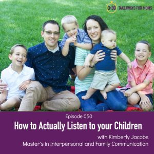 Podcast of 3 listening skills that build connection with your children