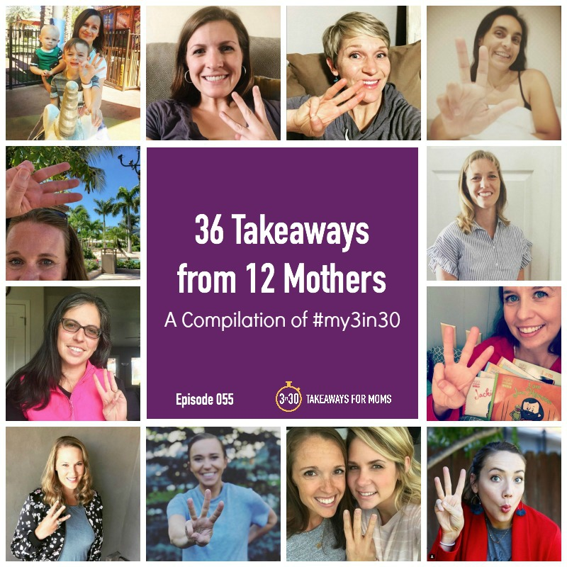 36 Takeaways from 12 Mothers