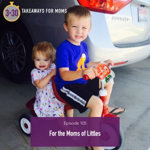 105: The Power of Moms by popular Utah mom podcast 3 in 30: image of two kids on a red bike.