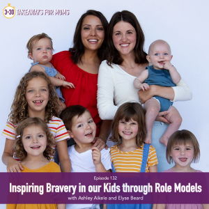 Inspiring Bravery in our Kids through Role Models with host of top motherhood podcast, 3 in 30 Takeaways for Moms, Rachel Nielson and Ashliey Aikele and Elyse Beard | How to be Brave by popular US mom podcast, 3 in 30: image of Ashely Aikele and Elyse beard standing together with all of their kids.