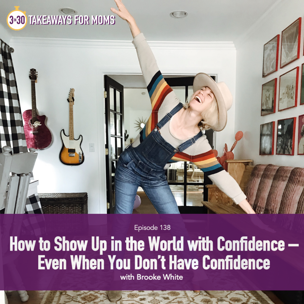 How to Show Confidence by popular US mom podcast, 3 in 30 Podcast for Mom: image of Brooke White dancing in her music room.