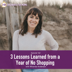 3 Lessons Learned from a Year of No Shopping, with Miranda Anderson, from Live Free Miranda, Image of Miranda Anderson, happy woman outside, by popular US mom podcast, 3 in 30 Podcast | Miranda Anderson by popular US mom podcast, 3 in 30: image of Miranda Anderson.