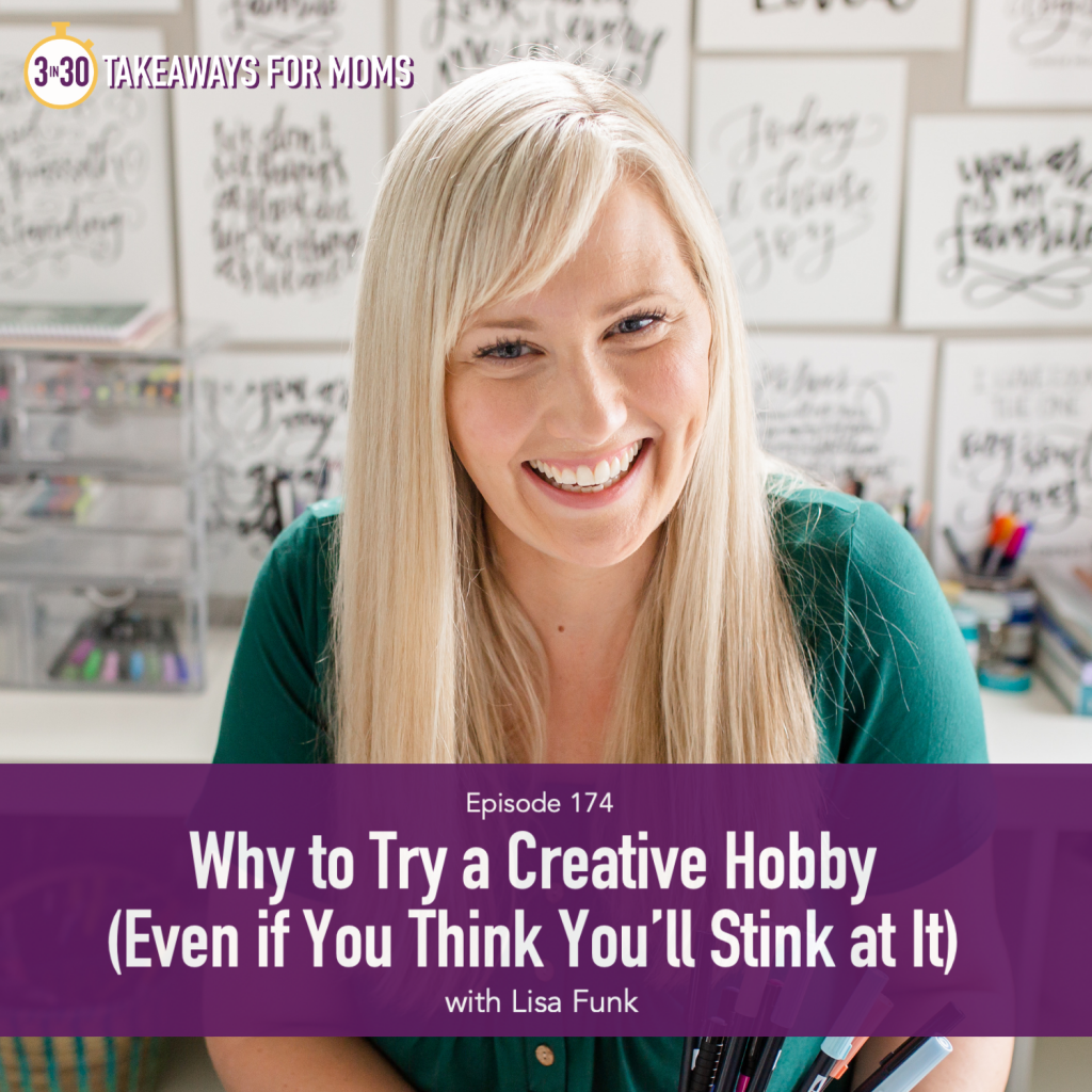 Click here to listen to Top Motherhood podcast, 3 in 30 Podcast, as she interviews Lisa Funk of Hand Lettered Design about Why to Try a Creative Hobby, Image of Lisa Funk, Image of happy, smiling woman with beautiful lettering in background, Hand Lettered Design